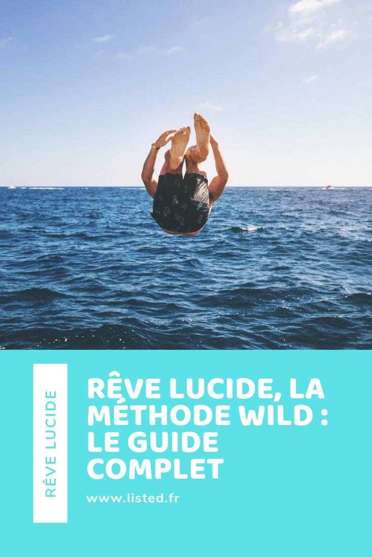 Rêve Lucide avec la méthode WILD : Le Guide COMPLET – Pinterest